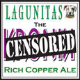 Lagunitas Censored Ale